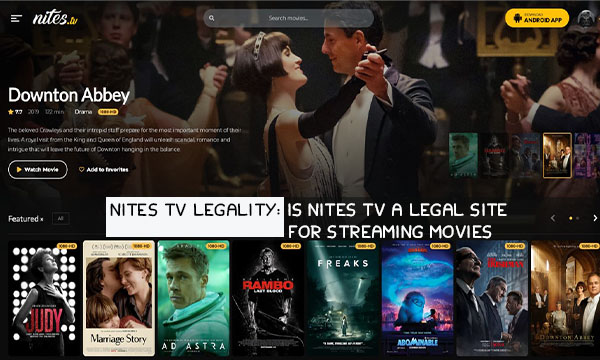 Nites TV Legality: Is Nites TV a Legal Site for Streaming Movies